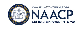 WELCOME TO THE ARLINGTON, TX NAACP!